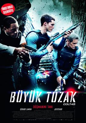 Büyük Tuzak / Colt 45