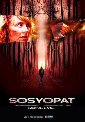 Sosyopat /  Evolution of Evil